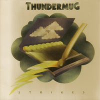 Album Cover of Thundermug - Thundermug Strikes  (Vinyl Reissue)