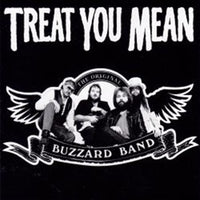Album Cover of Buzzard Band - Treat You Mean