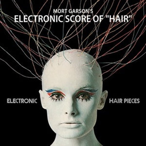 Album Cover of Garson, Mort - Electronic Hair Pieces  (Vinyl Reissue)