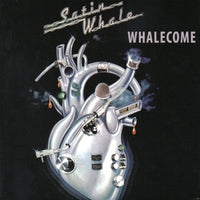 Album Cover of Satin Whale - Whalecome