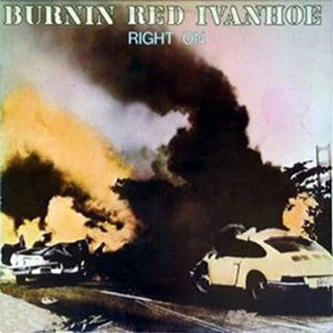 Album Cover of Burnin Red Ivanhoe - Right On