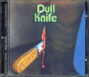 Album Cover of Dull Knife - Electric Indian