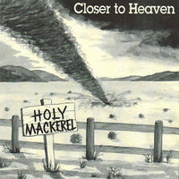 Album Cover of Holy Mackerel - Closer To Heaven