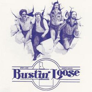 Album Cover of Bustin Loose' - Bustin' Loose ('81 Southern Rock)