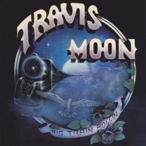 Album Cover of Travis Moon - Big Train Rollin ('82 Southern Rock)