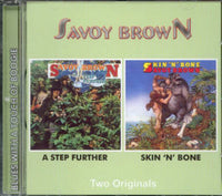Album Cover of Savoy Brown - A Step Further & Skin 'N' Bone