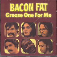 Album Cover of Bacon Fat - Grease One For Me