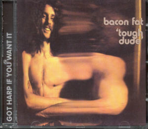 Album Cover of Bacon Fat - Tough Dude