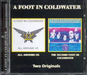 Album Cover of A Foot In Coldwater - All Around Us & The Second Foot In Coldwater