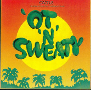 Album Cover of Cactus - 't `N`Sweaty