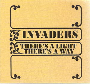 Album Cover of Invaders - There's A Light There's A Way  (Digipak)
