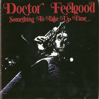 Album Cover of Doctor Feelgood - Something To Take Up Time