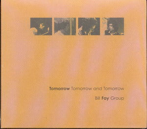 Album Cover of Bill Fay Group - Tomorrow Tomorrow and Tomorrow