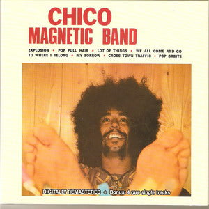 Album Cover of Chico Magnetic Band - Chico Magnetic Band + 4 Rare Single Tracks