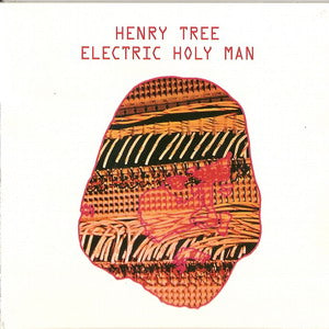 Album Cover of Henry Tree - Electric Holy Man