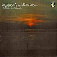 Album Cover of Gothic Horizon - Tomorrow's Another Day.....