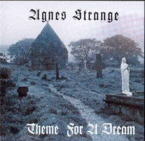 Album Cover of Agnes Strange - Theme For A Dream  + 7 Bonus