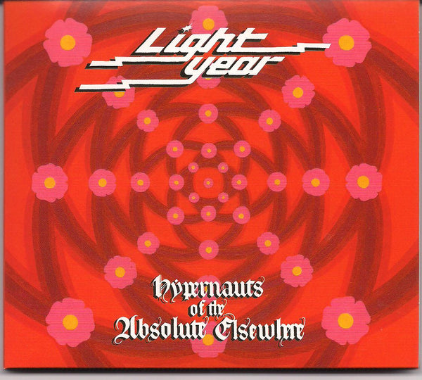 "Light Year (Jazz-Prog 74-76):  ""Hypernauts of the Absolute Elsewhere""  (CD)"