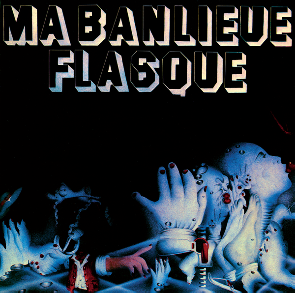 Ma Banlieue Flasque - Ma Banlieue Flasque  (CD)