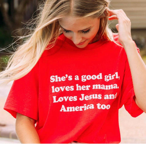 She's a good girl, loves her mama - free fallin tee