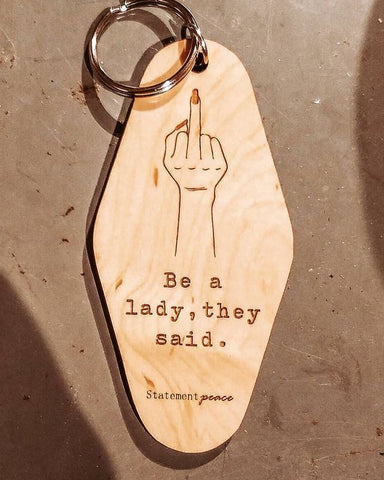 Be A Lady Retro Keychain