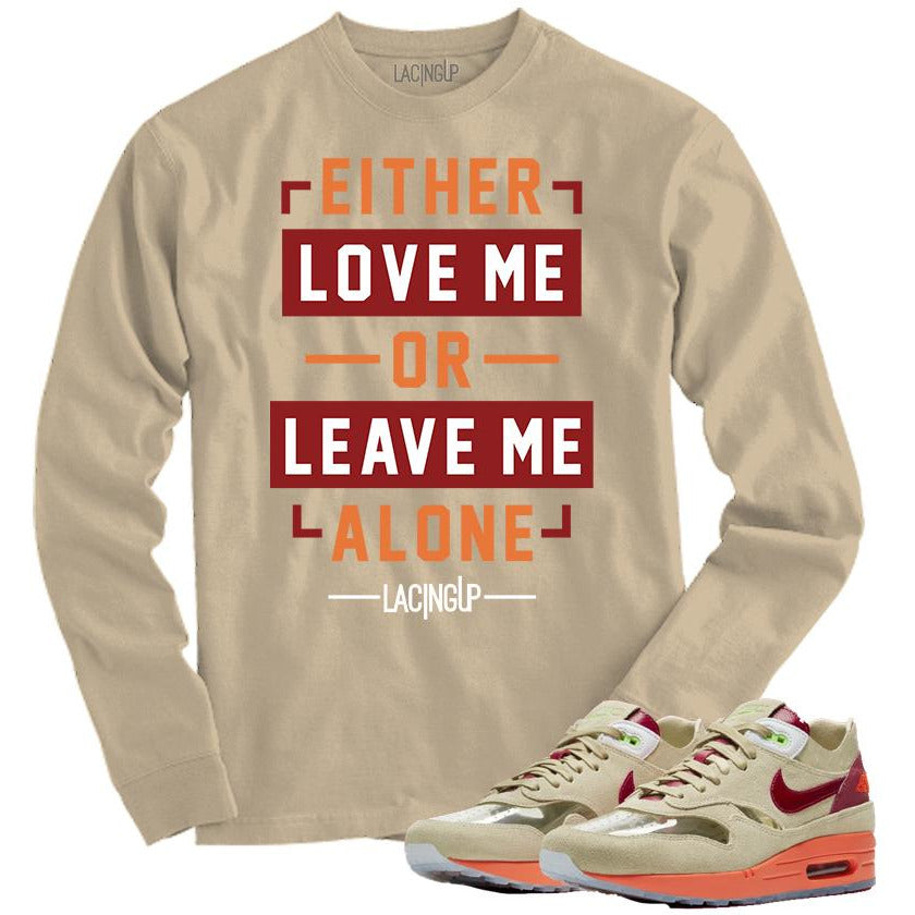 Matching Long Sleeve Tee for Nike Airmax 1 Clot Sand-Love Me