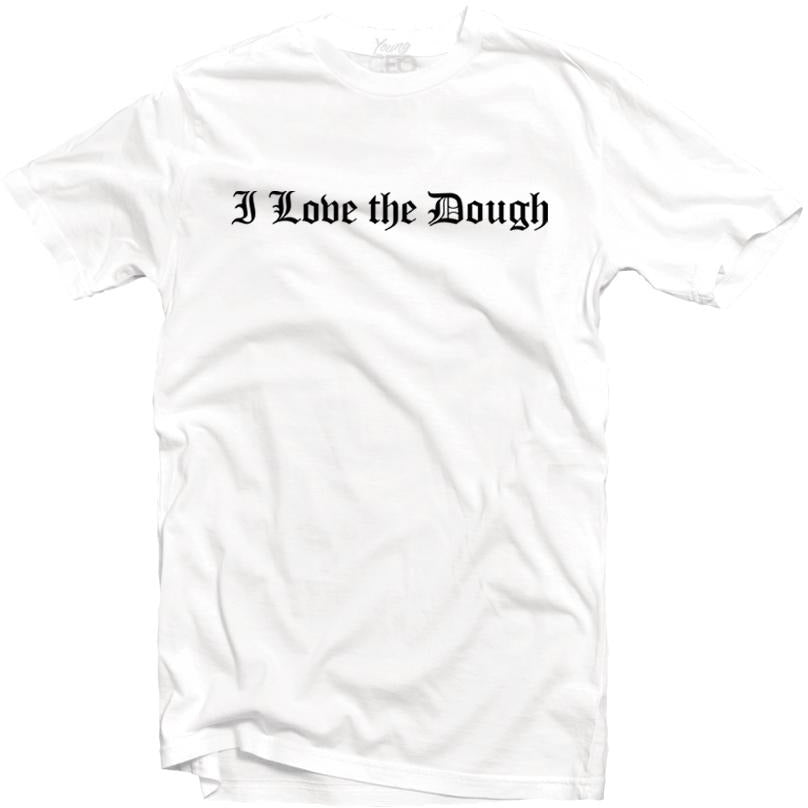 YOUNG CEO-I LOVE THE DOUGH WHITE TEE
