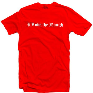 YOUNG CEO-I LOVE THE DOUGH RED TEE