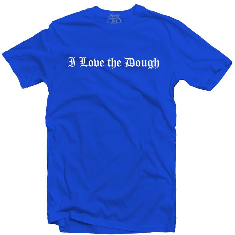 YOUNG CEO-I LOVE THE DOUGH ROYAL BLUE TEE
