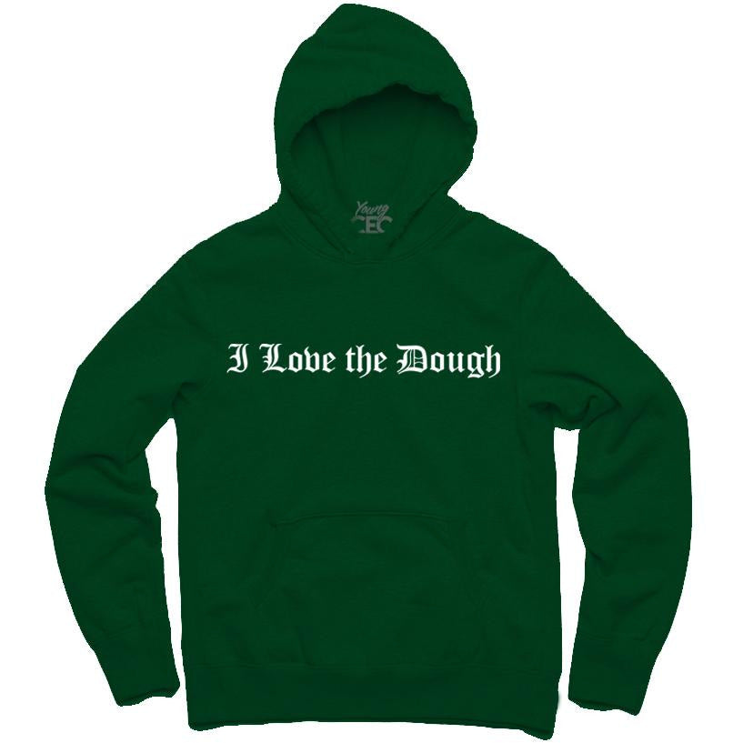 YOUNG CEO-I LOVE THE DOUGH FOREST GREEN HOODIE