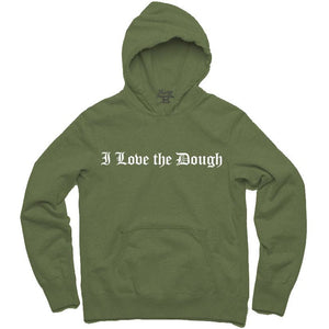 YOUNG CEO-I LOVE THE DOUGH OLIVE HOODIE