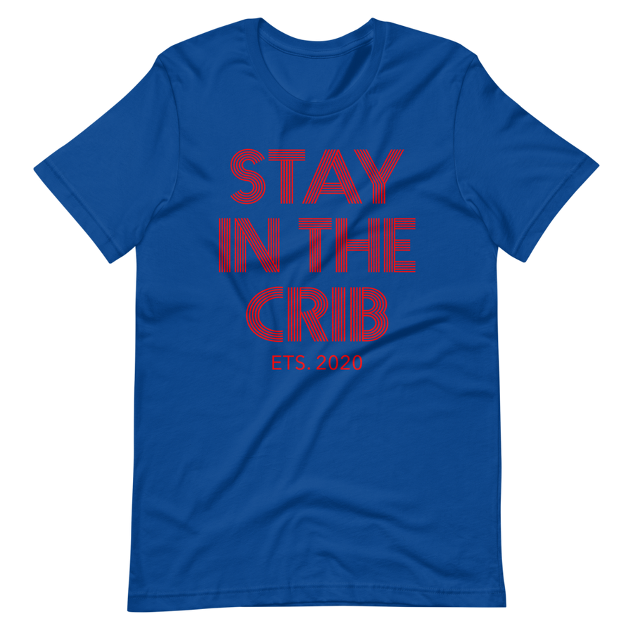 Stay in the crib Short-Sleeve Unisex T-Shirt