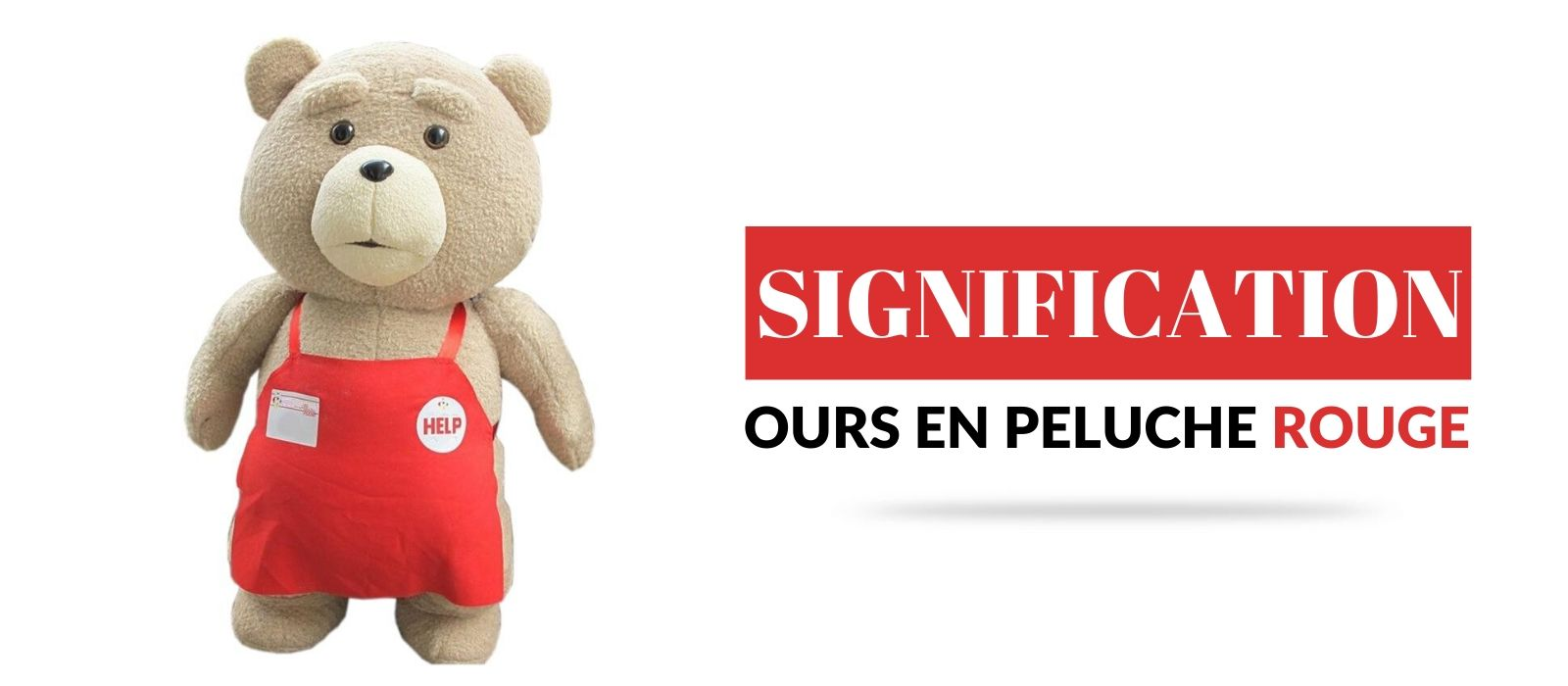 Signification ours en peluche Rouge
