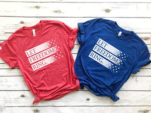 Let Freedom Ring Shirt