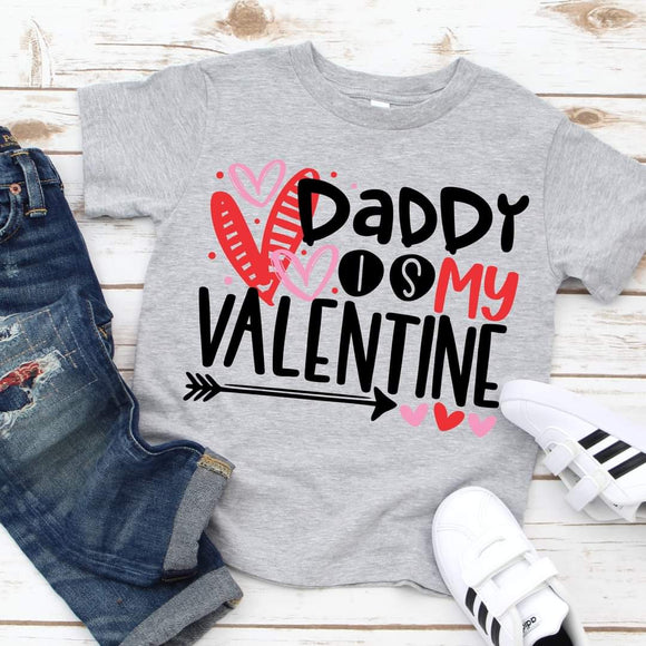 Daddy Is My Valentine Kids Valentines Shirts