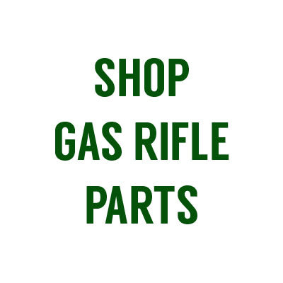 Gas Rifle Parts