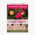 Classical Stretch Season 11 - Full Body Mobility