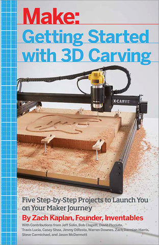 Make: Getting Started with 3D Carving - PDF