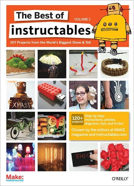 The Best of Instructables Volume I (PDF)