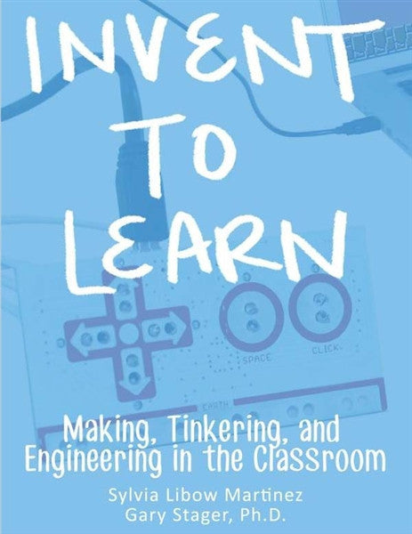 Make: Invent To Learn - Print
