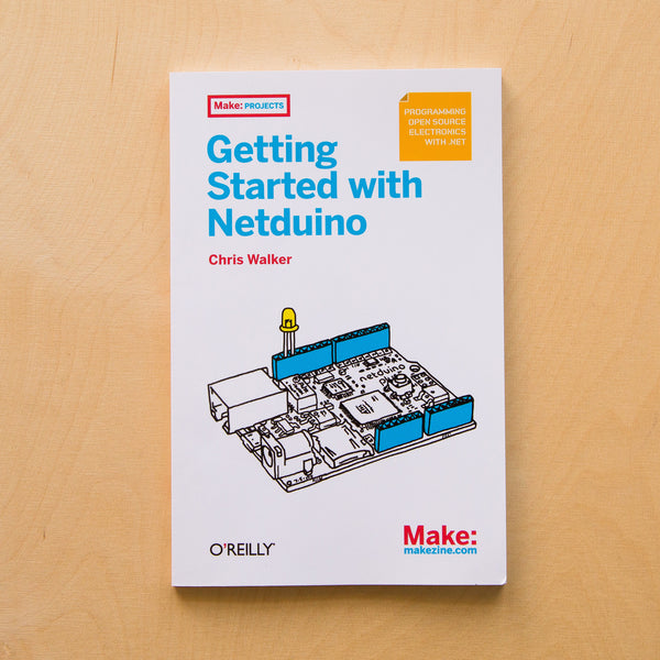 Make: Getting Started with Netduino - PDF