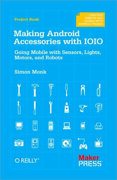 Make: Making Android Accessories with IOIO - PDF