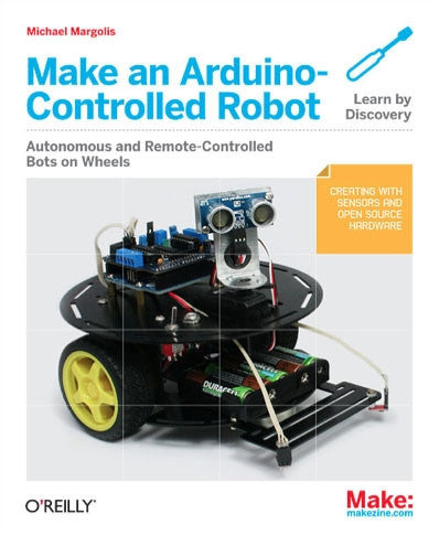 Make: Make an Arduino-Controlled Robot - Print