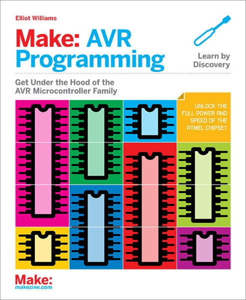 Make: AVR Programming, 1Ed