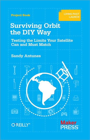 Surviving Orbit the DIY Way (PDF)