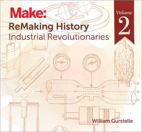 Make: ReMaking History, Volume 2 - PDF
