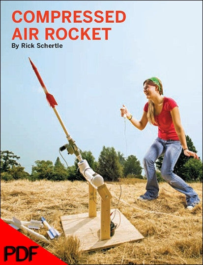 MAKE Projects: Compressed Air Rocket - PDF