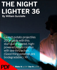 MAKE Projects: Nightlighter 36 Spud Gun (PDF)