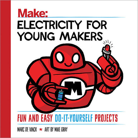 Electricity for Young Makers: Fun and Easy Do-It-Yourself Projects (PDF)