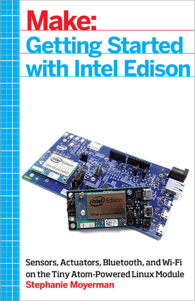 Make: Getting Started with Intel Edison - Print